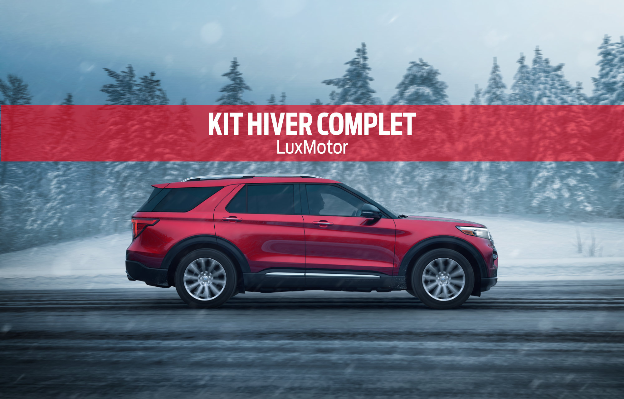 Kit hiver complets LuxMotor