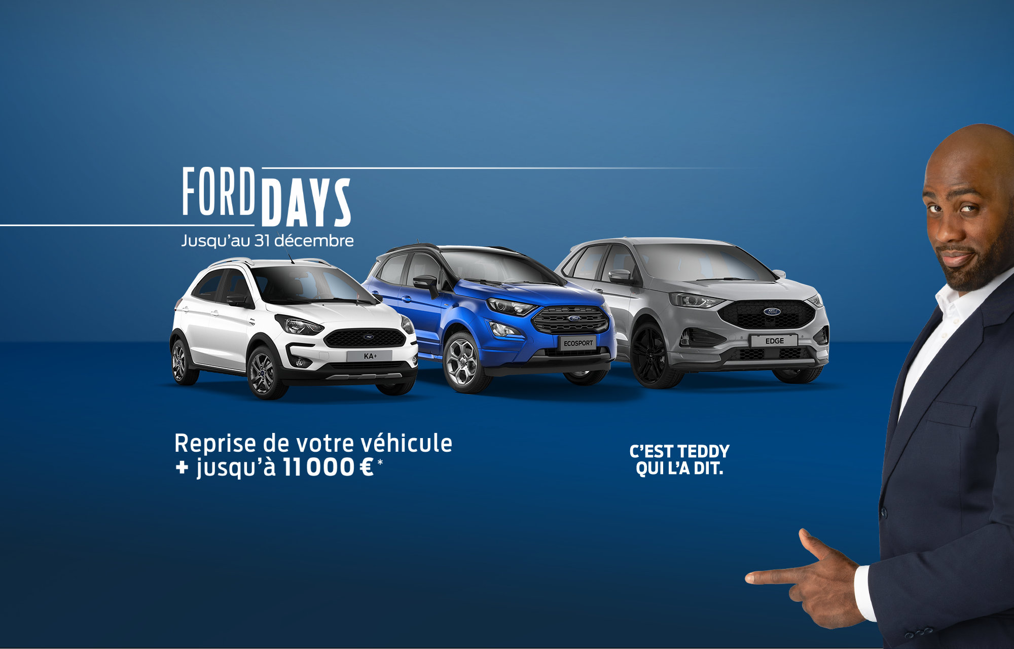 Ford days reprise 11 000€