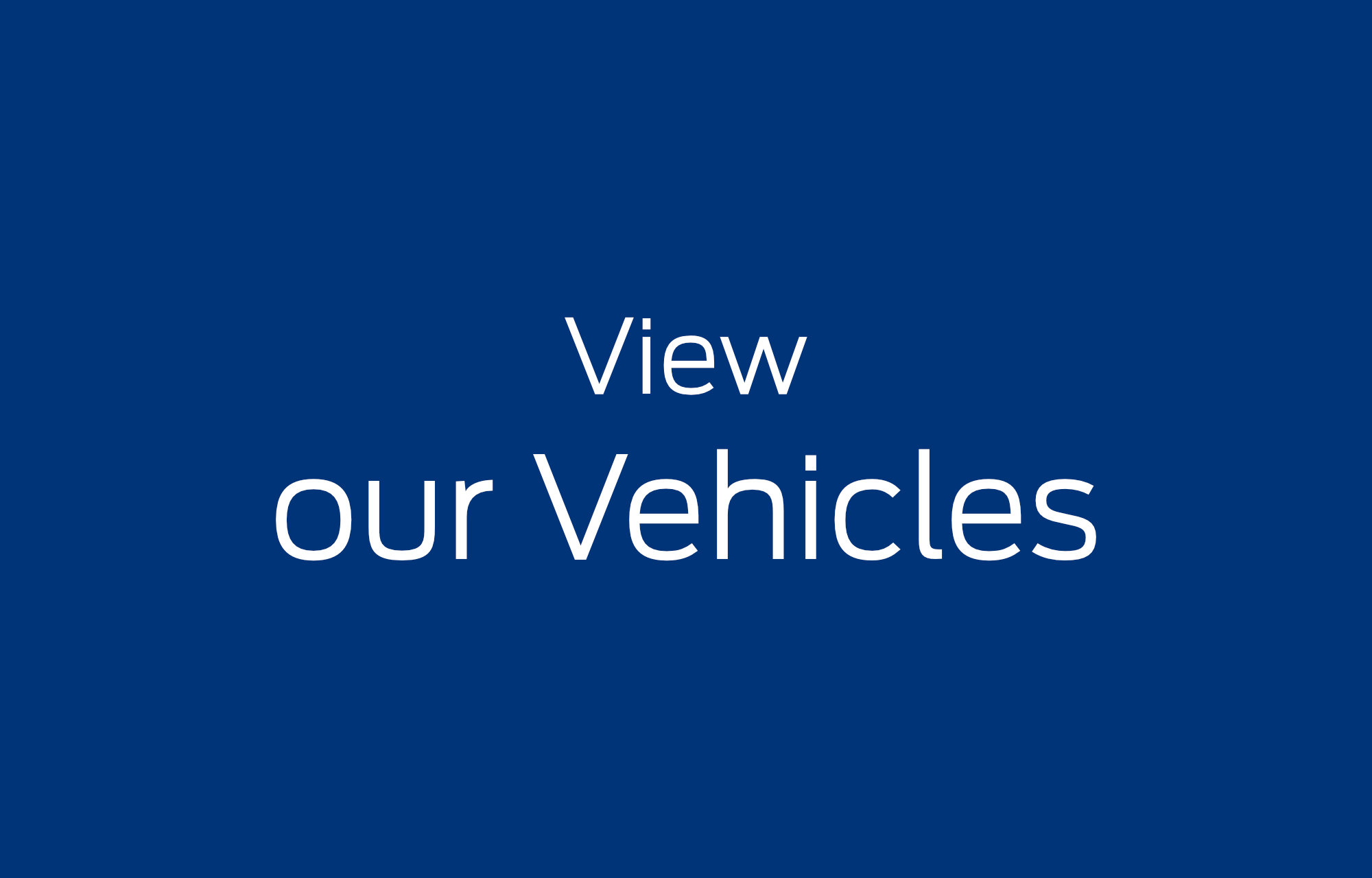 View our Vehicles
